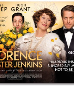 Florence, di Stephen Frears (2016)